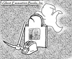 Ghost Excavation Books, Inc.,™© is a division of C.A.S.P.E.R Research Center™©